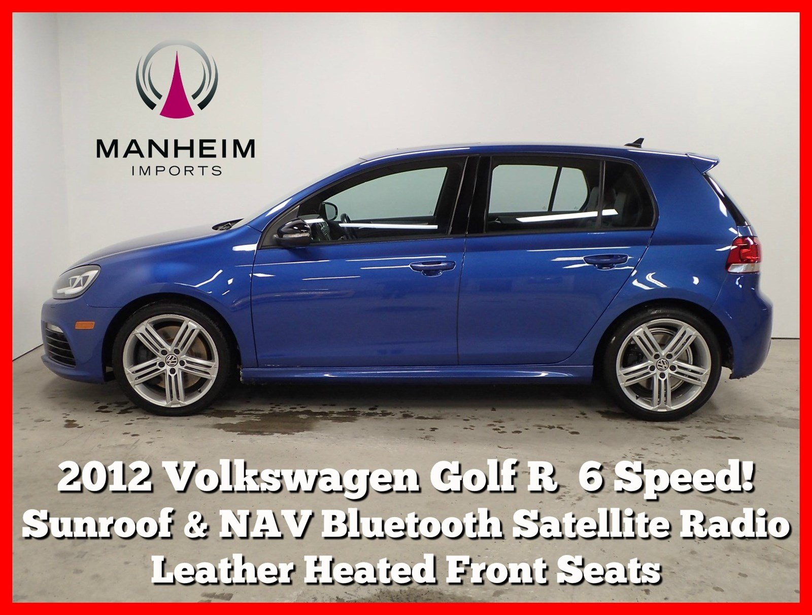 Pre-Owned 2012 Volkswagen Golf R w/Sunroof & NAV 6 Speed